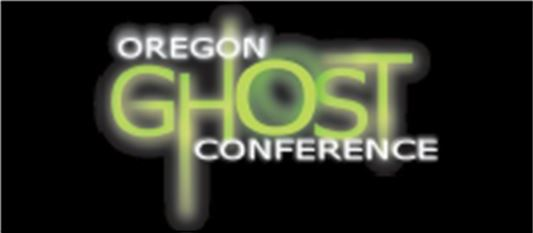 Oregon Ghost Conference - APR 11